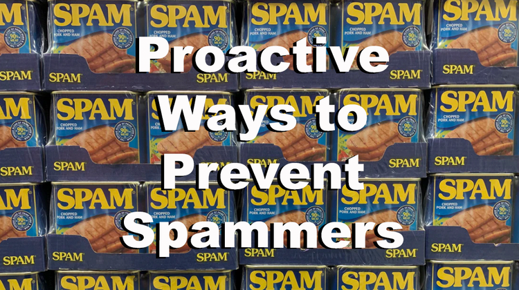 Cover image for Proactive Ways to Prevent Spammers