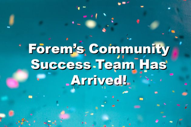 Cover image for Forem's Community Success Team Has Arrived!